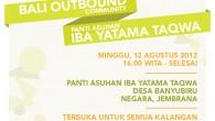 Komunitas BOC (Bali Outbound Community) akan mengadakan Buka Bersama anak panti & menerima pengumpulan bentuk Amal (Sumbangan/Zakat/Infaq/Sodaqoh) dari Anda untuk […]
